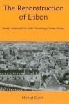 The Reconstruction of Lisbon