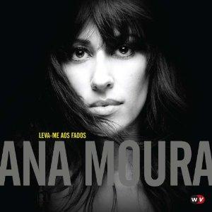 "Cover of Ana MOura, ""Leva-me aos Fados"""